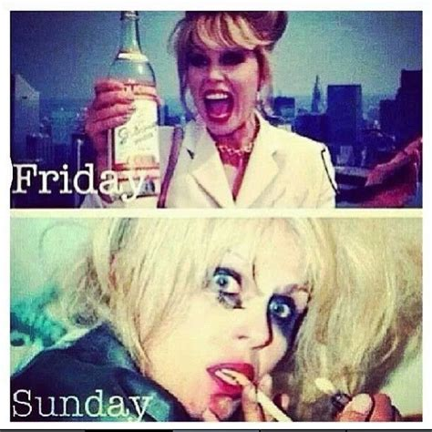 Ab Fab Meme - 1000 thirsty thursday quotes on pinterest thirsty