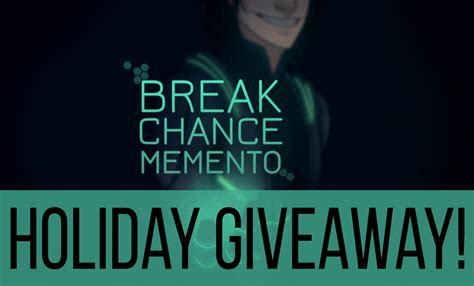 Holiday Giveaway 2nd Chance - break chance memento holiday giveaway chic pixel
