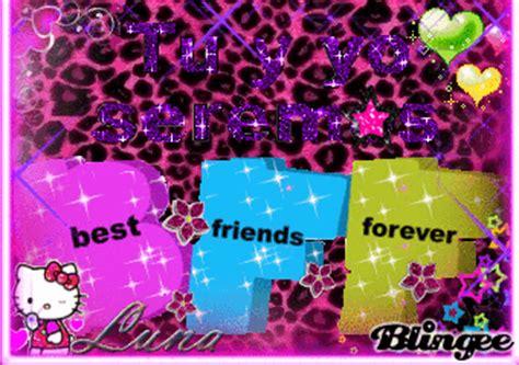 imagenes de amistad forever bff para inita4 sandra fotograf 237 a 122989973 blingee com