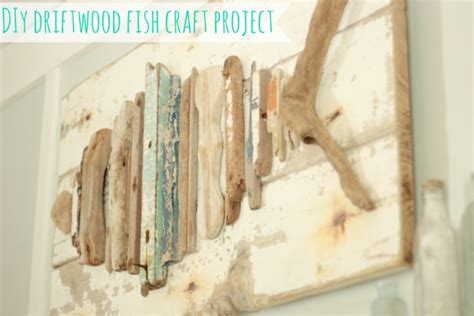 driftwood craft projects easy craft idea driftwood fish