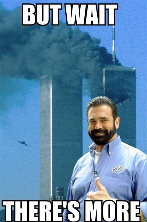 Billy Mays Meme - billy mays september 11th 2001 attacks know your meme
