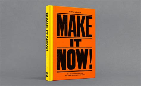 make it now creative 0753545047 anthony burrill s make it now explores his creative processes wallpaper