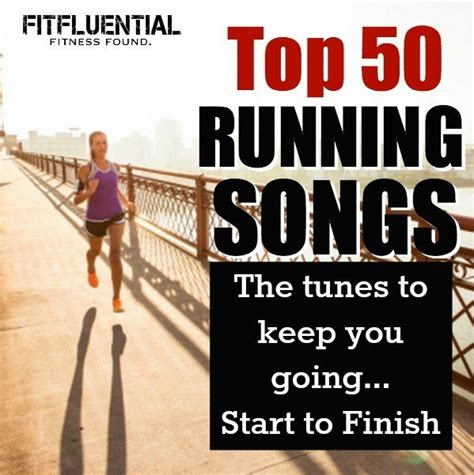 best running songs 50 of the best running songs fitfluential