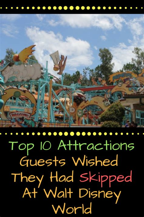 top 10 walt disney world top 10 attractions guests wished they had skipped at walt