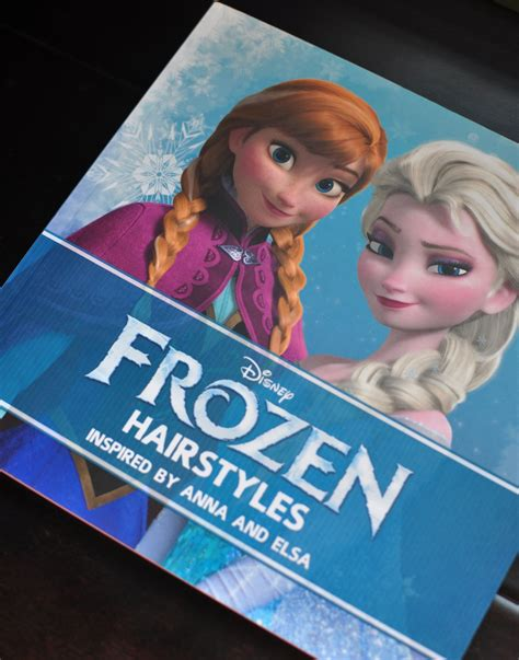 frozen hairstyles book disney frozen hairstyles inspired by anna and elsa review