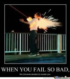 Memes Fail - you fail at life by meme center meme center