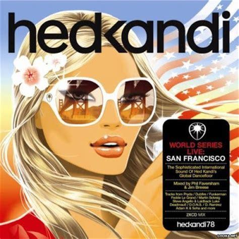 House Heaven Va Hed Kandi World Series Live San Hed Kandi House Torrent