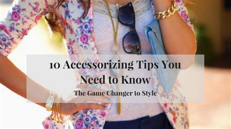 10 Tricks You Need To by 10 Accessorizing Tips You Need To