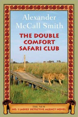 The Double Comfort Safari Club No 1 Ladies Detective