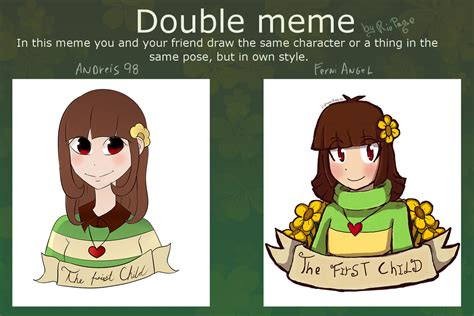 Double Meme - double meme chara the first child by ferniangel on