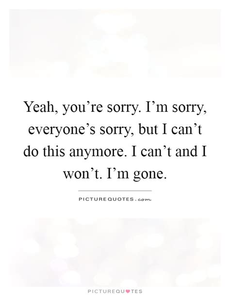 i cant do this yeah you re sorry i m sorry everyone s sorry but i can t do picture quotes