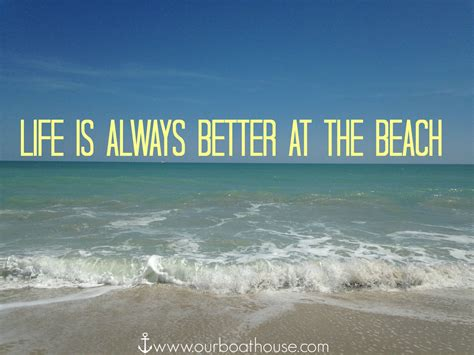 living on the beach beach life quotes quotesgram