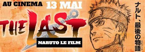 film naruto rikudo le film naruto the last en france le 13 mai manga tv