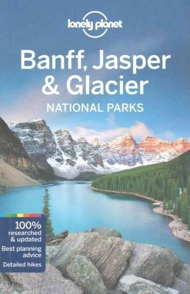 lonely planet banff jasper 1000 ideas about national parks on parks lakes and travel