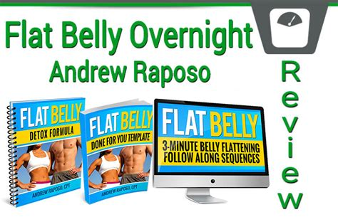 How To Detox Your Stomach Overnight by Andrew Raposo S Flat Belly Overnight Review Does It Work