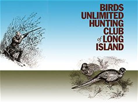 birds unlimited hunting club of long island deer park new