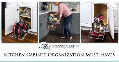 kitchen cabinet organization ideas must haves
