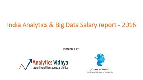 Mba In Big Data Analytics In India by India Analytics And Big Data Salary Report 2016