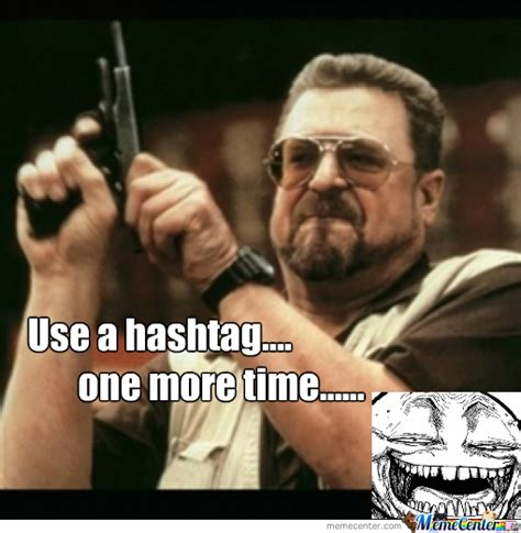 Hashtag Meme - hashtags by kirsiegg17 meme center