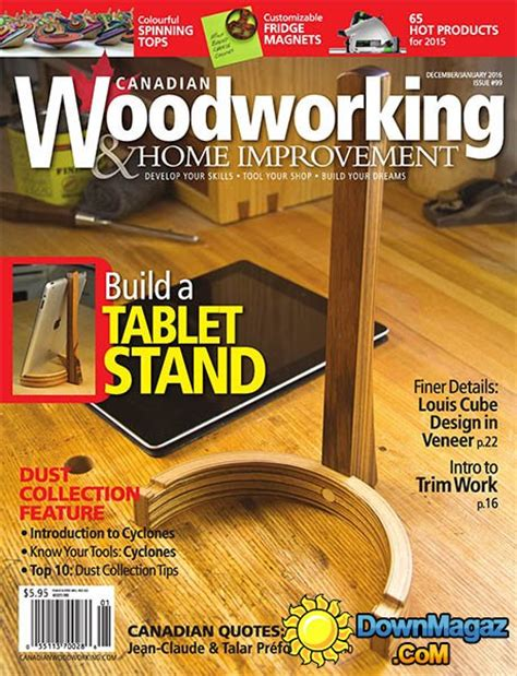 canadian woodworkers canadian woodworking home improvement 99 december
