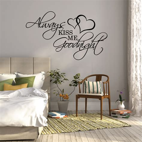 bedroom pictures for wall wall sticker quote always kiss me goodnight over bed