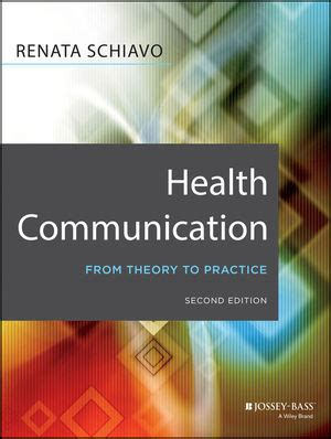 libro visual communication from theory health communication from theory to practice renata schiavo librer 237 a servicio m 233 dico libro