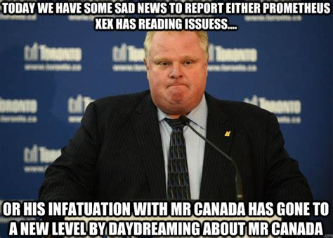 Rob Ford Meme - rob ford rob ford related picture meme thread