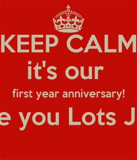 Its Our First Anniversary Quotes. QuotesGram