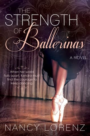 Giveaway Strength - blog tour review giveaway the strength of ballerinas by nancy lorenz wishful endings
