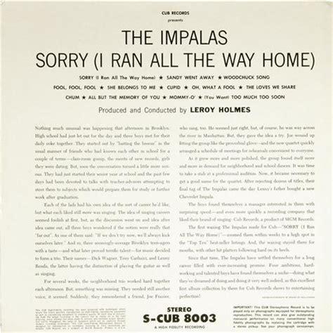 impalas sorry impalas quot sorry i ran all the way home quot stereo impalas