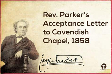Manchester Acceptance Letter Rev Joseph Parker S Acceptance Letter To Cavendish Chapel