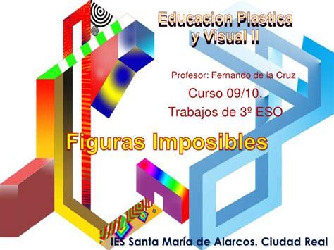 educacin plstica visual y 8448607791 educacion plastica y visual ii figuras imposibles