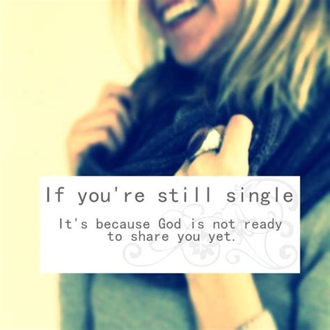 Are You Single And Loving It Or Not by Being Single Quotes Sayings Being Single Picture Quotes