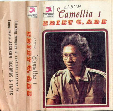 Cd Ebiet G Ade Tembang armin weblog ebiet g ade album ke 1 camellia i