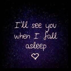 105486 i ll see you when i fall asleep jpg