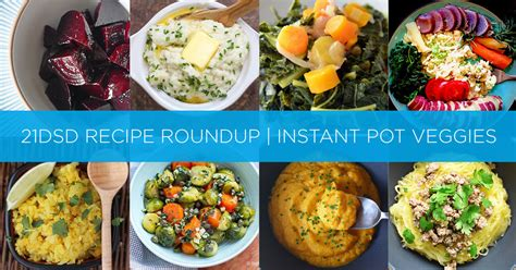 Instant Sugar Detox by 21dsd Recipe Roundup Instant Pot Vegetables The 21 Day