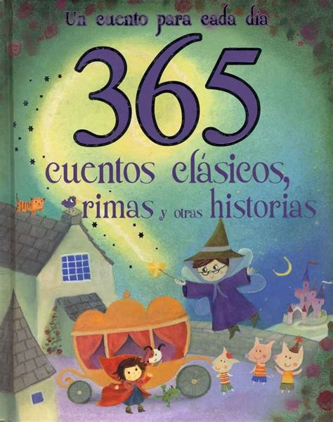 365 cuentos de buenas 1000 images about cuentos on spanish videos and a 4