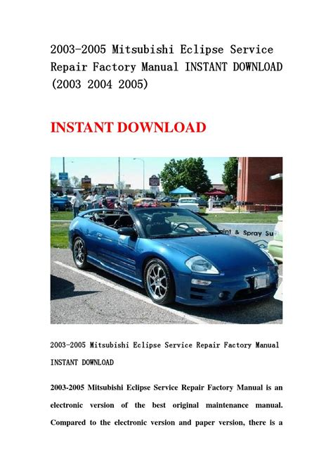 auto repair manual free download 2003 mitsubishi eclipse electronic valve timing 2003 2005 mitsubishi eclipse service repair factory manual instant download 2003 2004 2005 by