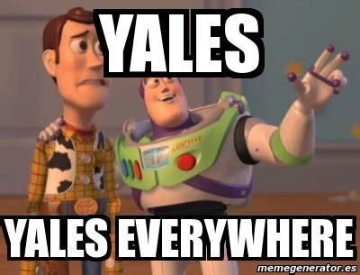 Yales Everywhere - meme personalizado yales yales everywhere 4453135