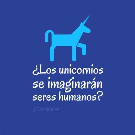 frases con imagenes de unicornios 191 los unicornios se imaginaran sereshumanos citas