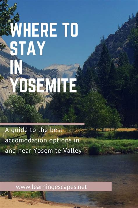 best place to stay in yosemite your guide to the best places to stay in yosemite national