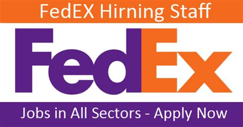 fedex jobs opportunities best ever jobs