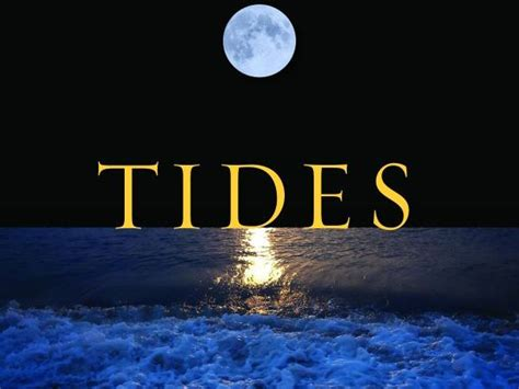 tide the science and mar 30 quot tides the science and spirit of the ocean quot presented by jonathan white bristol