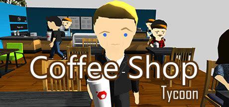 coffee shop tycoon pc free 171 skidrow gamez