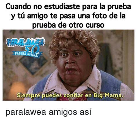 Memes De Mamas - 25 best memes about big mama big mama memes