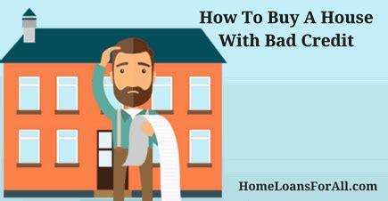 how to buy a house with bad credit score compare mortgage rates and mortgage lenders home loans for all