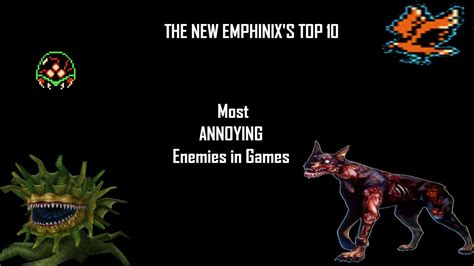 8 Most Annoying In The by Top 10 Most Annoying Enemies In Gaming