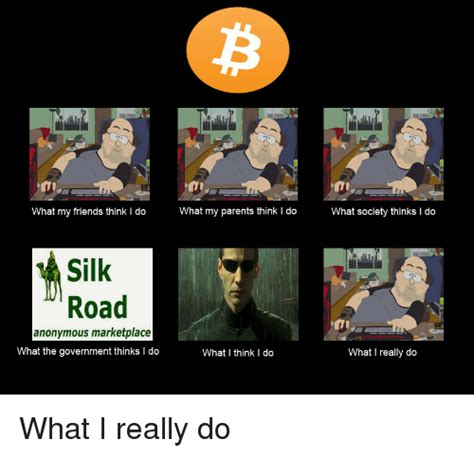 What My Parents Think I Do Meme - what my friends think i do what my parents think i do silk