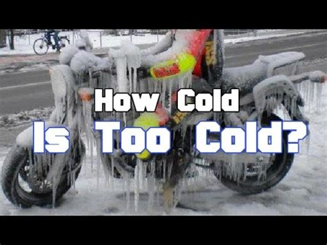 how cold is cold for a how cold is cold for your motorcycle