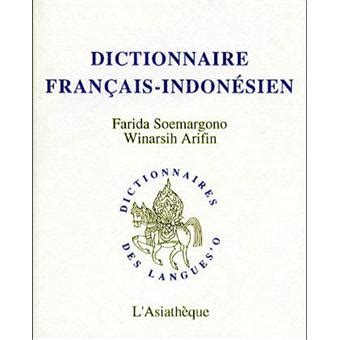 dictionnaire fran 231 ais indon 233 sien farida soemargono achat livre achat prix fnac